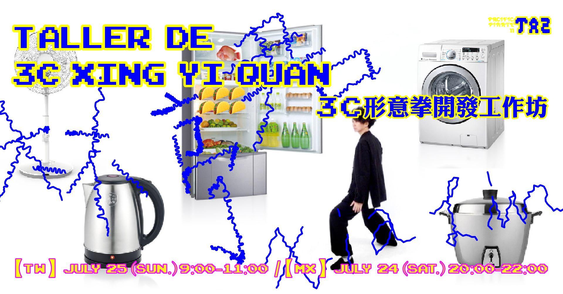 PP#2:TAZ【Performance / Actuar】Workshop of 3C Xing Yi Quan / Taller de 3C Xing Yi Quan Xia Lin